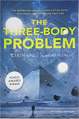 The Three Body Problem by Cixin Liu - Chinese scifi
