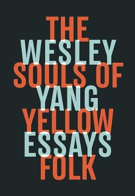 Esley Yang Souls of Yellow Folk - Autumn Must Read Books