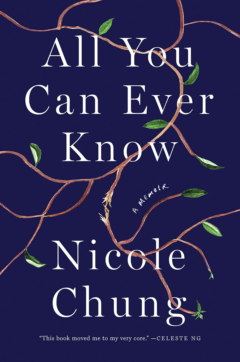 all you can ever know Nicole Chung novel - Autumn Must Read Books