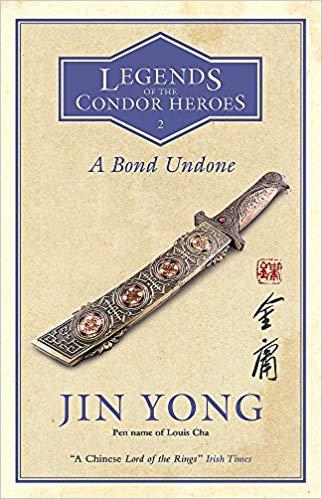 a bond undone jin yong condor heroes