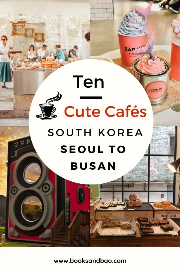 Ten Cute Cafes from Seoul to Busan