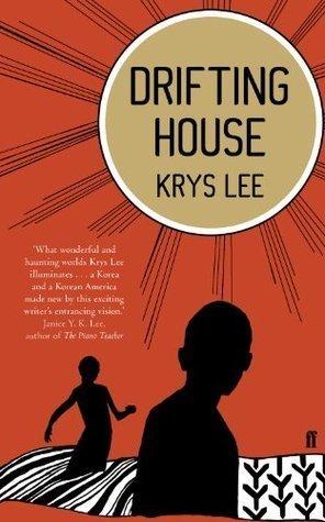 Drifting House Krys Lee