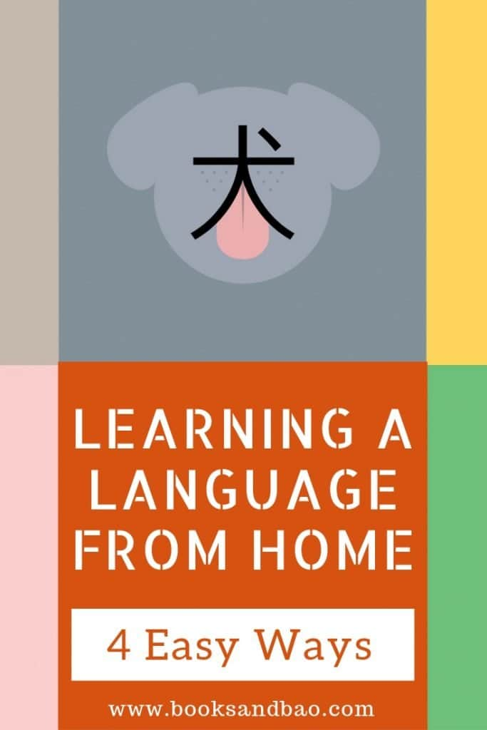 Learning a Language From Home - 4 Easy Steps