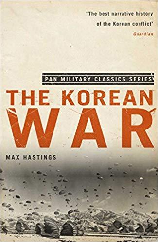 The korean War Max Hastings