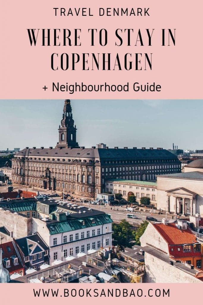 Where to Stay in Copenhagen + Neighbourhood Guide