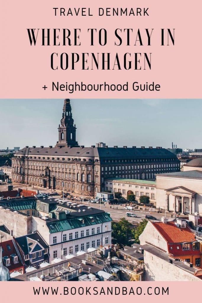 Where to Stay in Copenhagen + Neighbourhood Guide