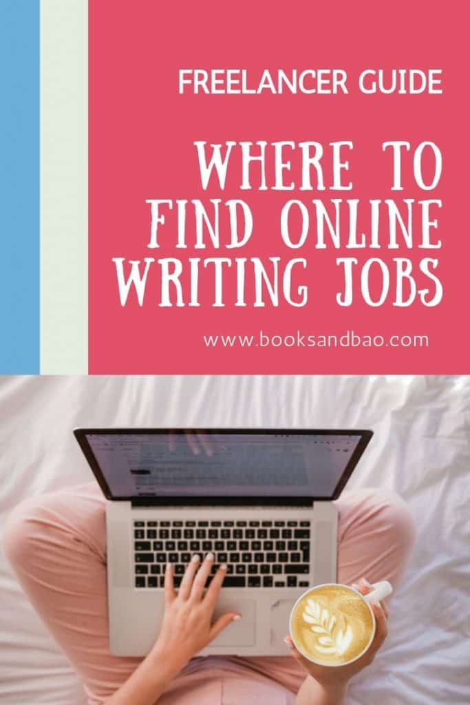 Where to Find Online Writing Jobs - A Freelancer Guide | Books and Bao #writer #freelancewriter #blogger #travelblogger #marketing #digitalmarketing #seo #nomad