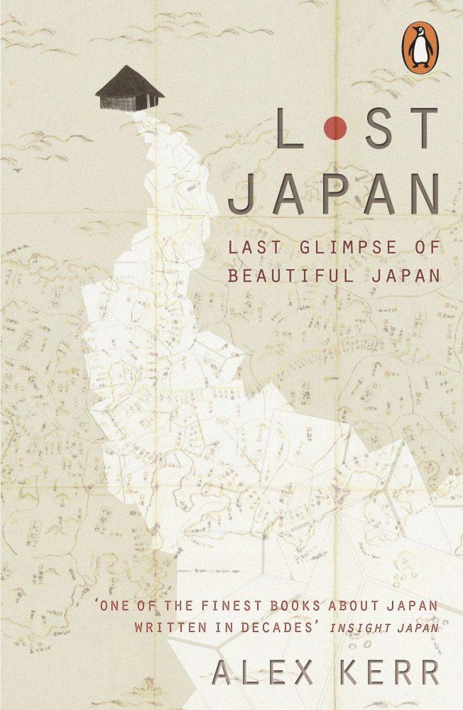 Lost Japan alex kerr