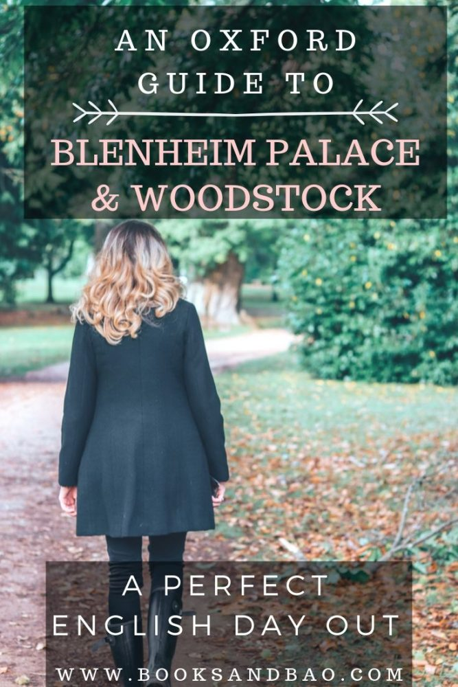 Blenheim Palace & Woodstock | An Oxford Travel Guide