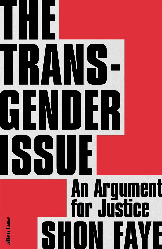 the transgender issue shon faye