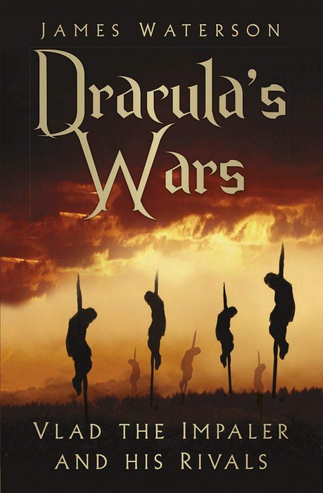Dracula's Wars James Waterson