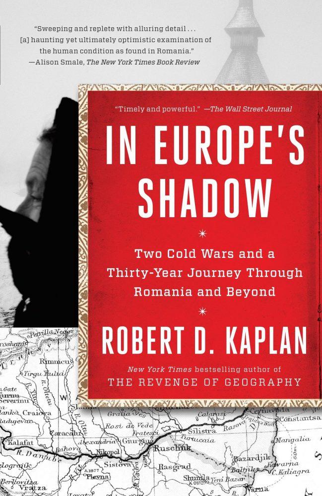 In Europe's Shadow Robert D. Kaplan