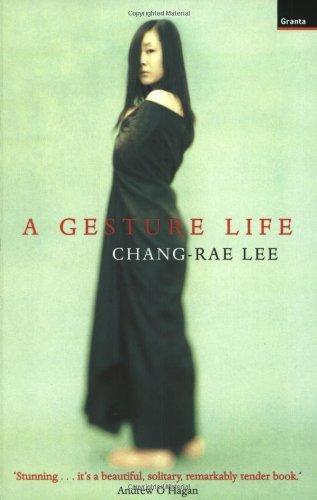 A Gesture Life Chang-rae Lee