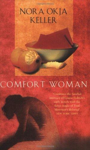 Comfort Woman Nora Okja Keller