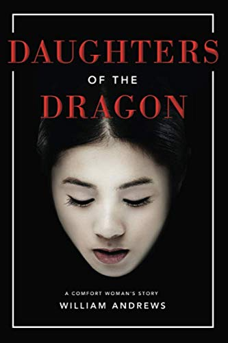 Daughters of the Dragon A Comfort Woman's Story