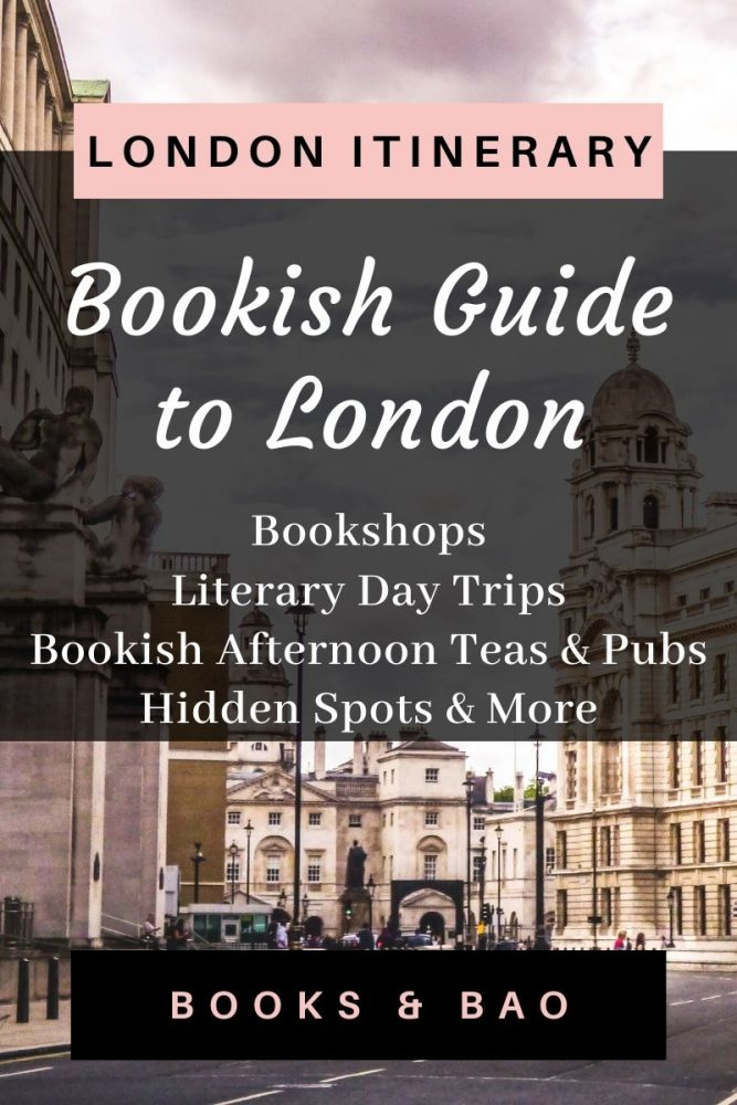 Bookish Guide to London| A perfect London itinerary for 4 days in the city, ideal for book lovers! Find all the best bookshops, Harry Potter spots, bookish day trips and more! Written by a local literary lover. #booklists #literarytravel #citybreak #bookish #readers #london #uk #londontravel #travelinspiration #londonitinerary #instagrammableplaces #luxurytravel #londonuk