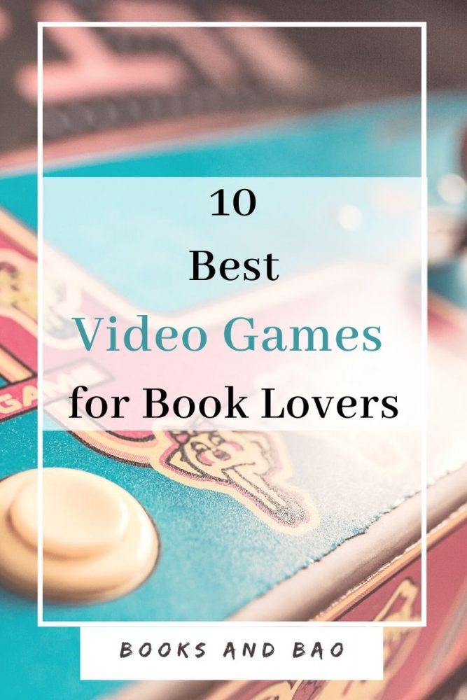 10 Best Video Games for Book Lovers