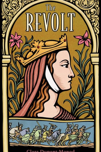 Review: The Revolt by Clara Dupont-Monod