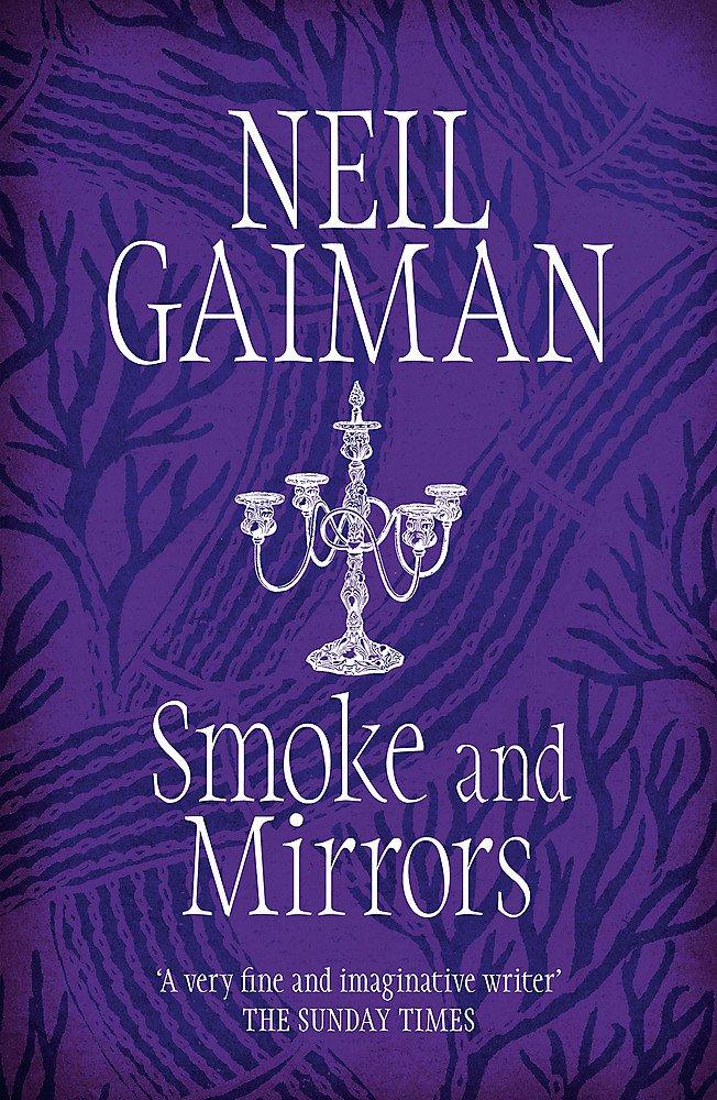 smoke and mirrors neil gaiman