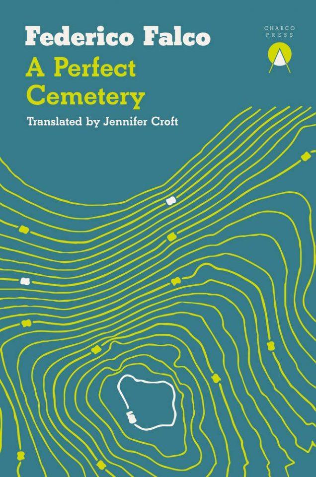 a perfect cemetery federico falco