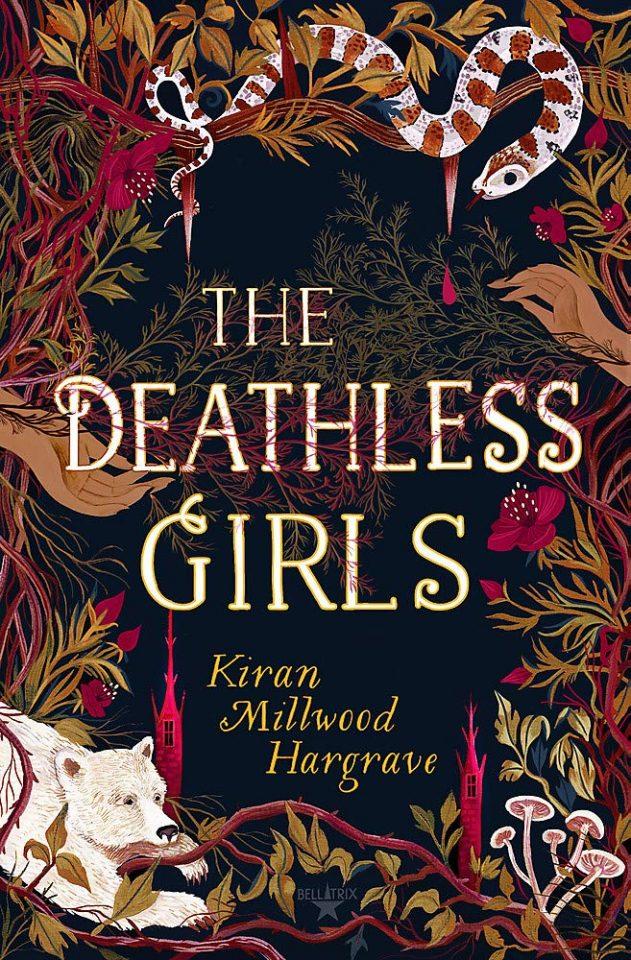 the deathless girls kiran millwood hargrave