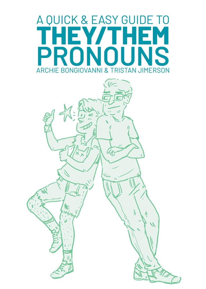 a quick and easy guide to they:them pronouns