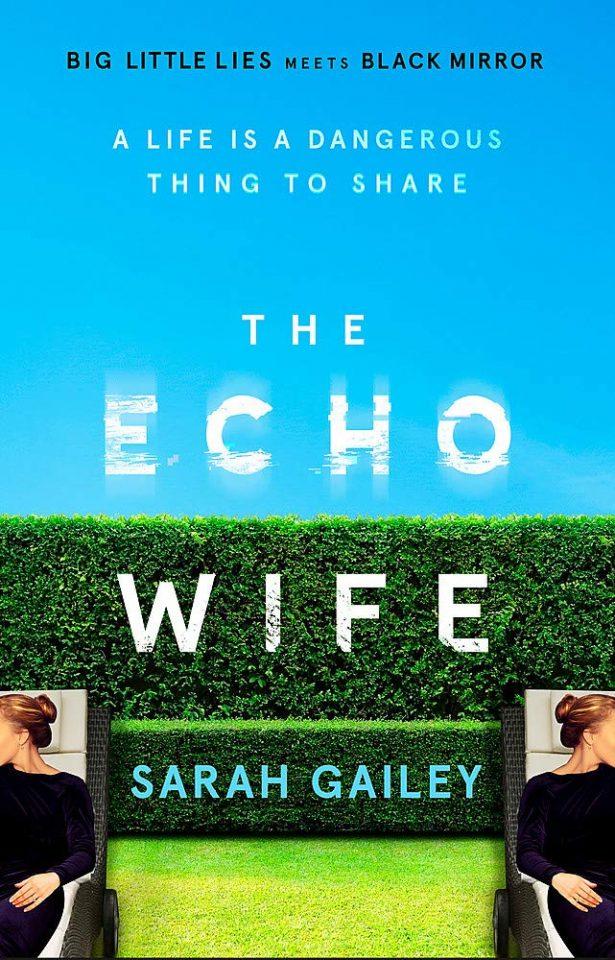 the echo wife sarah gailey
