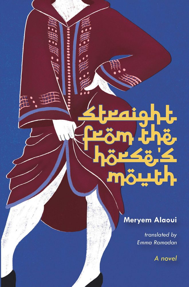 Straight from the Horse's Mouth Meryem Alaoui