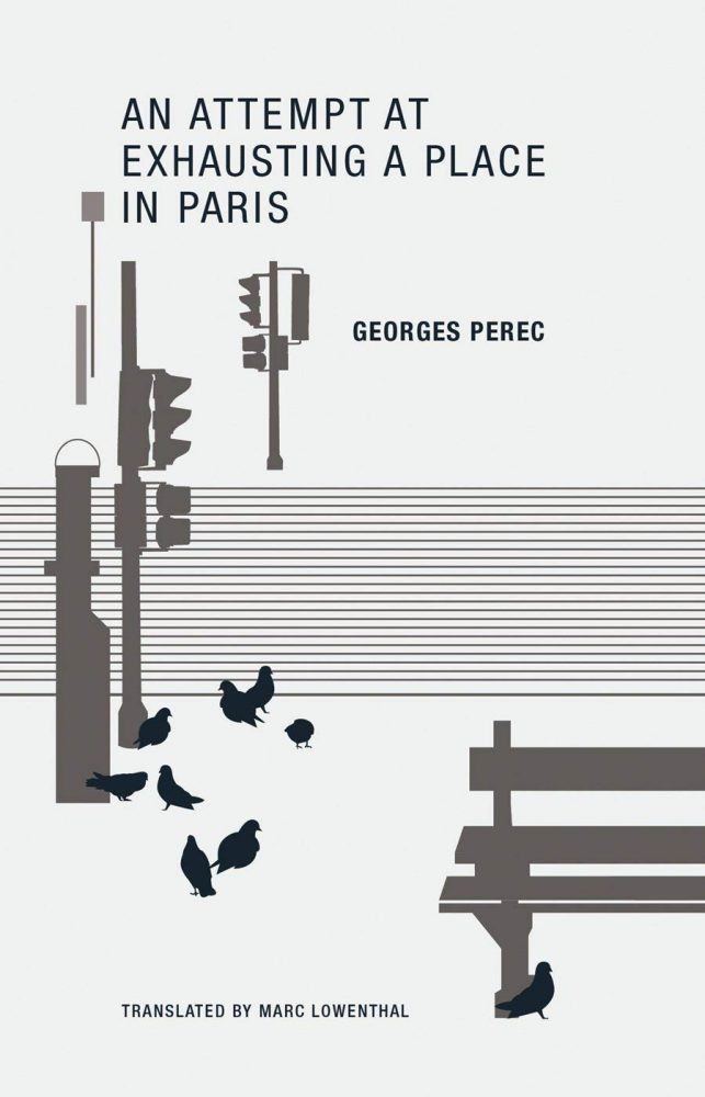 An Attempt at Exhausting a Place in Paris georges perec
